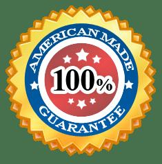 100% American Made Guarantee